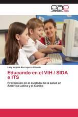 Educando en el VIH / SIDA e ITS