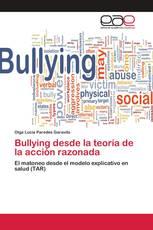Bullying desde la teoría de la acción razonada