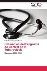 Evaluación del Programa de Control de la Tuberculosis
