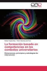 La formación basada en competencias en los contextos universitarios