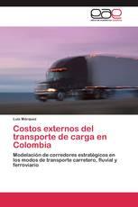 Costos externos del transporte de carga en Colombia