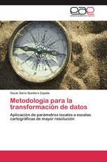 Metodología para la transformación de datos