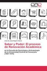 Saber y Poder: El proceso de Renovación Académica