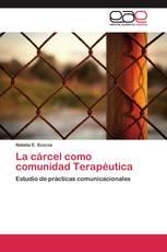 La cárcel como comunidad Terapéutica