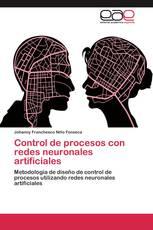 Control de procesos con redes neuronales artificiales