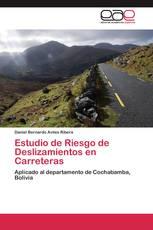 Estudio de Riesgo de Deslizamientos en Carreteras