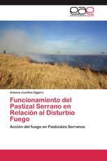 Funcionamiento del Pastizal Serrano en Relación al Disturbio Fuego