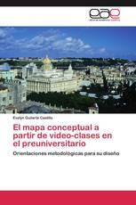 El mapa conceptual a partir de video-clases en el preuniversitario