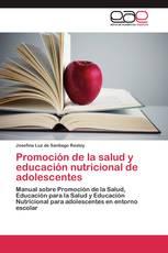 Promoción de la salud y educación nutricional de adolescentes