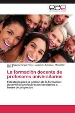La formación docente de profesores universitarios