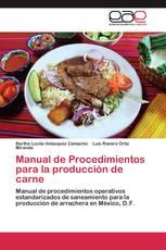 Manual de Procedimientos para la producción de carne