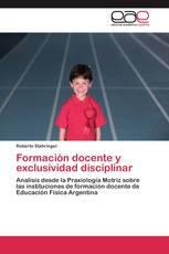 Formación docente y exclusividad disciplinar