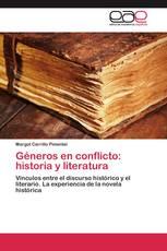 Géneros en conflicto: historia y literatura