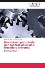 Mecanismo para dentar por generación en una fresadora universal