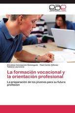 La formación vocacional y la orientación profesional