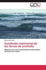 Condición nutricional de las larvas de anchoíta