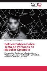 Política Pública Sobre Trata de Personas en Medellín-Colombia