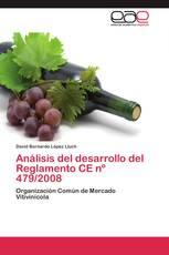 Análisis del desarrollo del Reglamento CE nº 479/2008