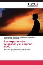 Las experiencias religiosas y el empeño ético