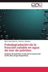 Fotodegradación de la fracción soluble en agua de mar de petróleo