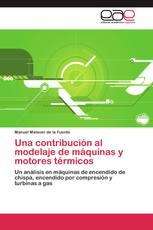 Una contribución al modelaje de máquinas y motores térmicos