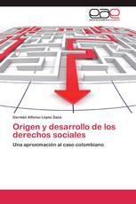 Origen y desarrollo de los derechos sociales