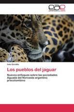 Los pueblos del jaguar
