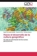 Hacia el desarrollo de la cultura geográfica