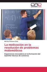 La motivación en la resolución de problemas matemáticos