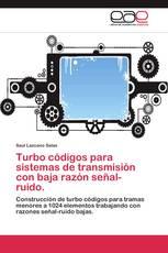 Turbo códigos para sistemas de transmisión con baja razón señal-ruido.