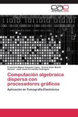 Computación algebraica dispersa con procesadores gráficos