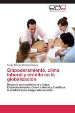 Empoderamiento, clima laboral y crédito en la globalización