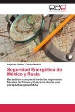 Seguridad Energética de México y Rusia