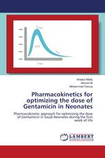 Pharmacokinetics for optimizing the dose of Gentamicin in Neonates