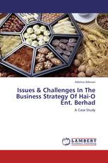 Issues & Challenges In The Business Strategy Of Hai-O Ent. Berhad