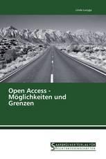 Open Access - Möglichkeiten und Grenzen