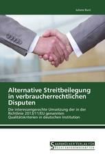 Alternative Streitbeilegung in verbraucherrechtlichen Disputen