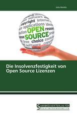 Die Insolvenzfestigkeit von Open Source Lizenzen