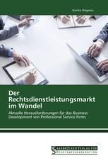 Der Rechtsdienstleistungsmarkt im Wandel