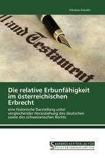 Die relative Erbunfähigkeit im österreichischen Erbrecht