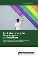 Die Entwicklung der Eingetragenen Partnerschaft