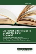 Die Restschuldbefreiung in Deutschland und Österreich