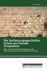 Die Verfassungsgeschichte Israels aus Gender Perspektive