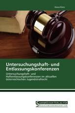 Untersuchungshaft- und Entlassungskonferenzen