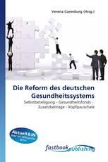 Die Reform des deutschen Gesundheitssystems