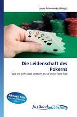 Die Leidenschaft des Pokerns