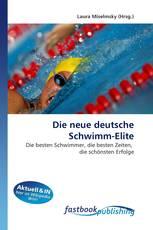 Die neue deutsche Schwimm-Elite