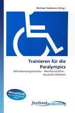 Trainieren für die Paralympics