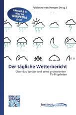 Der tägliche Wetterbericht