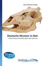 Deutsche Museen in Not